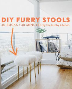 With thirty bucks, and thirty minutes max (excluding drying time for paint), you can create these fabulous DIY furry stools.
