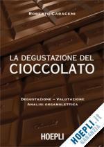 La degustazione del cioccolato di Roberto Caraceni
