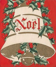 Vintage-Greeting-Card-Christmas-Bell-Holly-NOEL-An-Artistic-Card-i871