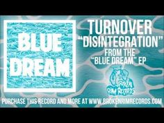 Turnover - Disintegration - YouTube