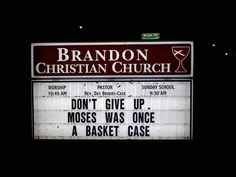 Image detail for -Stupid Church Signs #4 (Brandon Christian Church) | just after sunrise