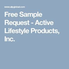 Free Sample Request - Active Lifestyle Products, Inc.