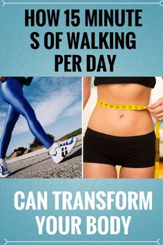 HOW 15 MINUTES OF WA  HOW 15 MINUTES OF WALKING PER DAY CAN TRANSFORM YOUR BODY %,`  https://www.pinterest.com/pin/111675265743449489/