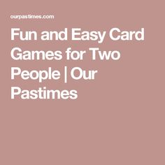 Fun and Easy Card Games for Two People | Our Pastimes