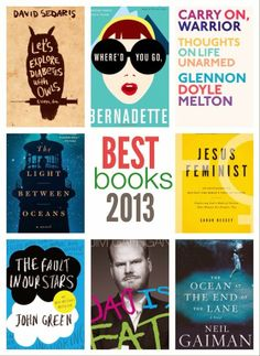 best books of 2013 for reference (but also everyone read the fault in our stars ok bye)