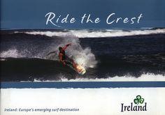 https://flic.kr/p/Hv3Psv   Ride the Crest, Ireland Europe's emerging surf destination; 2014