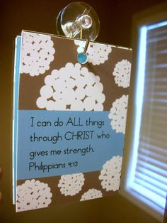 Great Idea to Make: Scripture and encouragement for your mirror ---this would be awesome to have a set of changeable cards... for at work would be great!