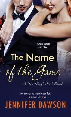 Feature – The Name Of The Game by Jennifer Dawson | A Bluestocking's Place