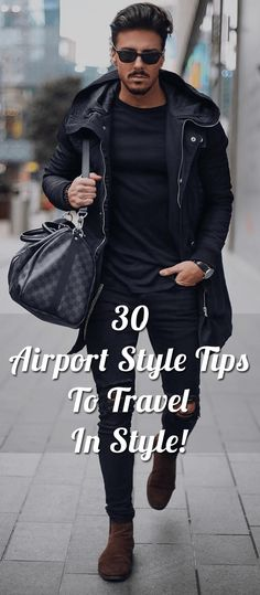 Airport style is not as difficult as men assume it is! Best way to get perfect airport look is get some inspiration online.
