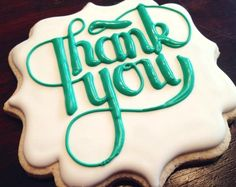 thank you typography cookie  decorated sugar cookie     http://www.killerzebras.com