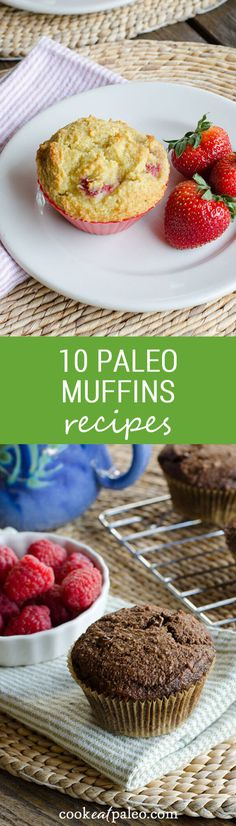 10 paleo muffins recipes using almond flour or coconut flour. All are gluten-free, grain-free and refined sugar-free. Make ahead and freeze for easy paleo breakfasts or snacks! ~ http://cookeatpaleo.com