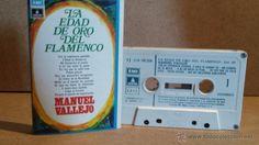 MANUEL VALLEJO. LA EDAD DE ORO DEL FLAMENCO. MC / EMI - 1971. BUENA CALIDAD.