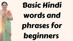 Are you learning Hindi then here are some basic introductory Hindi words and phrases for you. India For Kids, Learn Hindi, Hindi Words, Hinduism, India Travel, Travel Advice, Languages, Education, Feelings