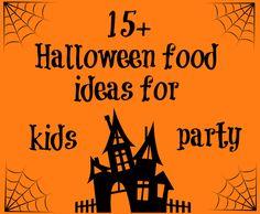 15 Halloween Food ideas for kids party #halloween, #Halloweenfood, #Halloweenfoodideas