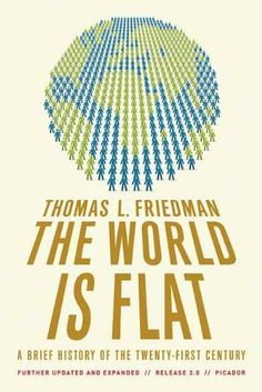 The World Is Flat 3.0: A Brief History of the Twenty-first Century by Thomas L. Friedman, http://www.amazon.com/dp/B000U913GG/ref=cm_sw_r_pi_dp_XA1Hpb1K4D1ER