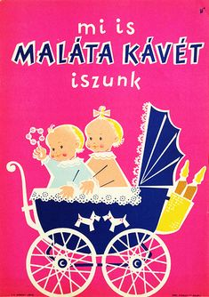 We also Drink Malt Coffee / Mi is maláta kávét iszunk 1960s