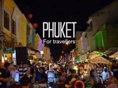 Things to love about Phuket, from a traveller's perspective.