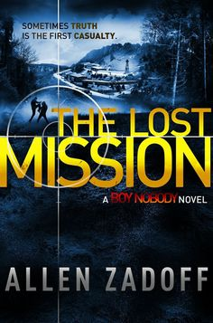 Allen Zadoff - The Lost Mission