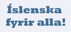 One of the difficult prepositions of Icelandic and how to use it: fyrir. Icelandic Language, Prepositions, Sociology, Languages, Grammar, Knowledge, Spaces, Rock, Writing