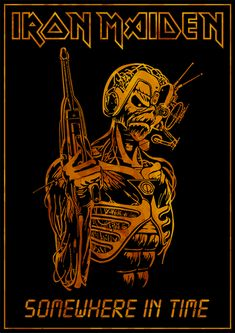 Iron Maiden - Somewhere in Time by croatian-crusader on DeviantArt Heavy Metal Art, Heavy Metal Bands, Rock Posters, Concert Posters, Iron Maiden Powerslave, Iron Maiden Albums, Iron Maiden Posters, Iron Maiden Band, Band Stickers