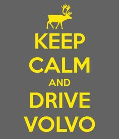 keep calm volvo - Google Search