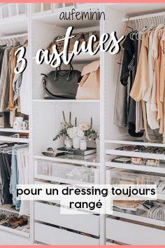 Nos astuces Cleaning Closet, Art Of Living, Dressing Room, Organization Hacks, Spring Nails, Ikea, Sweet Home, House Design, Organiser