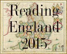 "Reading England 2015: ""The Goal: To travel England by reading, and read at least one book per however many counties of England you decide to read."""