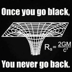 When this person thought about black holes a little differently.