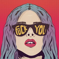'Fuck you Pop Art Illustration' by animateastory Art And Illustration, Comic Kunst, Comic Art, Pop Art Girl, Dope Art, Vintage Comics, Art Plastique, Art Inspo, Art Drawings