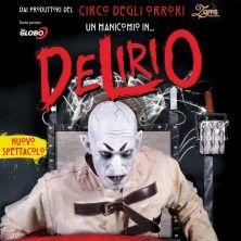 Arriva il nuovo spettacolo del Circo degli Orrori: Delirio! Scopri i dettagli e Acquista su TicketOne.it!