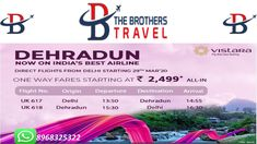 The Brothers Travel Direct Flights, Best Flights, Bus Tickets, Train Tickets, Train Ticket Booking, Book Flight Tickets, International Airlines, Dehradun, The Brethren
