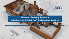 Reputed providers of CAD architecture services should not neglect any aspect of building process including cost and material estimation. The accuracy of these estimations can ensure smooth completion of a building project, thus guaranteeing satisfaction of the building owners.