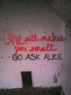 alice in wonderland quotes   ... alice in wonderland grafitti street art small door alice abandoned