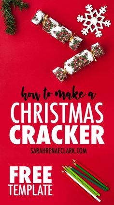 Make a Christmas cracker that you can color in! Free template and tutorial for Christmas at www.sarahrenaeclark.com #christmas #crafty