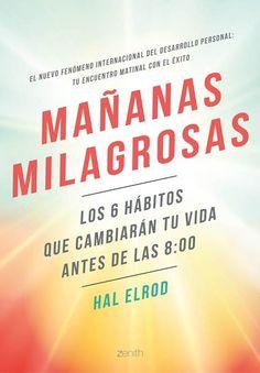 PDF MAÑANAS MILAGROSAS. ENVIADO POR MAGGIE - CONEXIÓN UNIVERSAL
