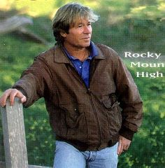 John Denver :I love the words, the tunes & his style. My favourites- Annie's Song & Calypso.