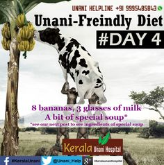 Unani-Friendly Diet - Day 4 Follow us for tips of coming days Visit us at KeralaUnani.com Unani Helpline: +91 9995 485843