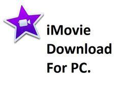 iMovie Video Editing Making Free Download