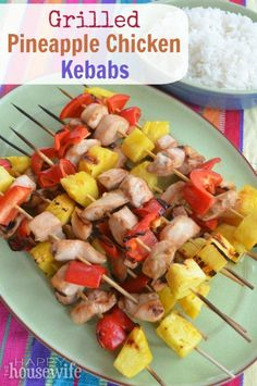 For a different variation of grilled chicken, try these Grilled Pineapple Chicken Kebabs. Grilling the pineapple really brings out the fruit's sweetness! | The Happy Housewife