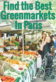 While in Paris, don't miss the unique experience of visiting one of the best greenmarkets! Use our list of food markets in Paris to find the one nearest you.