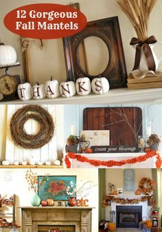 12 Beautiful & Inspiring DIY Fall Mantels! You'll love these simple yet beautiful ideas for decorations. Perfect for rustic and farmhouse decor.