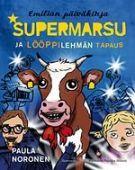 Supermarsu ja lööppilehmän tapaus (Kovakantinen) 9,95 €. Ja kaikki muutkin Supermarsu kirjat, meillä ei ole yhtään.