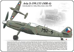 Avia S-199 . Avia continued building Messerschmitt Bf 109G-6s after the war but soon ran out of the 109's Daimler-Benz DB 605 engine It was decided that as a replacement for the original engine, the aircraft would use the a Junkers Jumo 211 F and and propeller as the Heinkel He 111 bomber. The resulting combination of parts was an aircraft with extremely poor handling qualities.