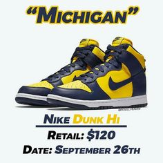 "Gefällt 3,896 Mal, 32 Kommentare - News, Leaks and Predictions (@resell.heaven) auf Instagram: ""The Nike Dunk Hi ""Michigan"" is making a return this September. 🔥 They were first released as a part…"" Jordans Sneakers, Air Jordans, Shoe Releases, Nike Dunks, Michigan, September, Heaven, News, Shoes"
