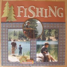 Fishing - Scrapbook.com (created by Jazzescrapper) Wendy Schultz onto Scrapbook Layouts.