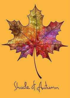 Autumn maple leaf made of mosaic Wall Mural ✓ Easy Installation ✓ 365 Days to Return ✓ Browse other patterns from this collection! Autumn Painting, Autumn Art, Autumn Leaves, Fall Paintings, Glass Wall Art, Stained Glass Art, Fall Art Projects, Leaf Crafts, Art Crafts