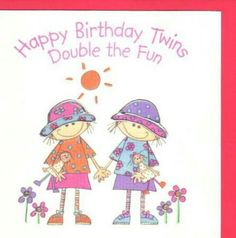 Ct Happy Birthday Twin Sister Wishes For Twins Quotes