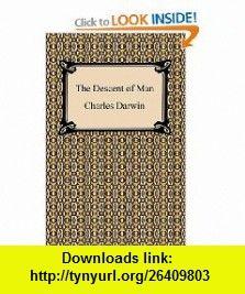 The Descent of Man (9781420933994) Charles Darwin , ISBN-10: 142093399X  , ISBN-13: 978-1420933994 ,  , tutorials , pdf , ebook , torrent , downloads , rapidshare , filesonic , hotfile , megaupload , fileserve