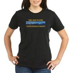 The Mountains-Explore-Experience-Embrace T-Shirt