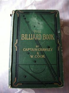 THE BILLIARD BOOK by CAPTAIN CRAWLEY & COOK | Vintage Billiards 1877, illustrated by John Proctor John Tenniel, The Rival, Lewis Carroll, He Day, Through The Looking Glass, Political Cartoons, Illustrator, Politics, Cook